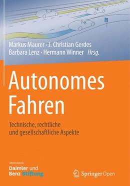 Abbildung von Maurer / Gerdes / Lenz / Winner | Autonomes Fahren | 2015 | 2015 | Technische, rechtliche und ges...