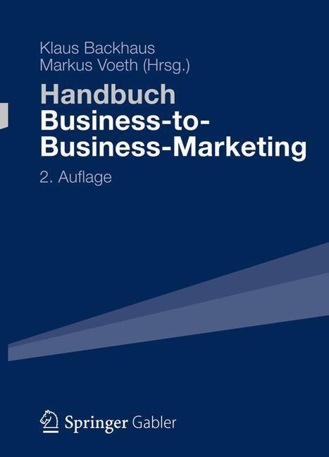 Handbuch Business-to-Business-Marketing | Backhaus / Voeth (Hrsg.) | 2., vollständig überarbeitete Auflage, 2015 | Buch (Cover)