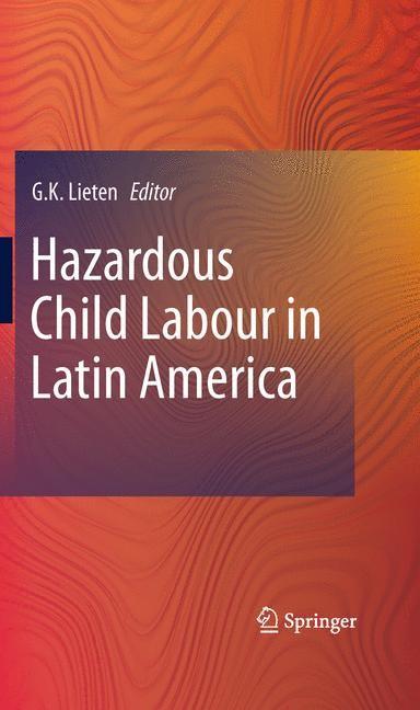 Hazardous Child Labour in Latin America | Lieten | 2011, 2014 | Buch (Cover)