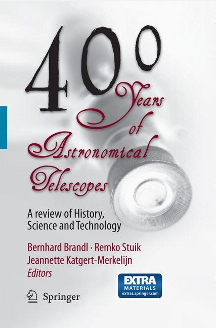 400 Years of Astronomical Telescopes | Brandl / Stuik / Katgert-Merkelijn | 2010, 2015 | Buch (Cover)