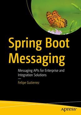 Abbildung von Gutierrez | Spring Boot Messaging | 1. Auflage | 2017 | beck-shop.de