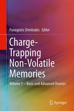 Abbildung von Dimitrakis | Charge-Trapping Non-Volatile Memories | 1st ed. 2015 | 2015 | Volume 1 – Basic and Advanced ...
