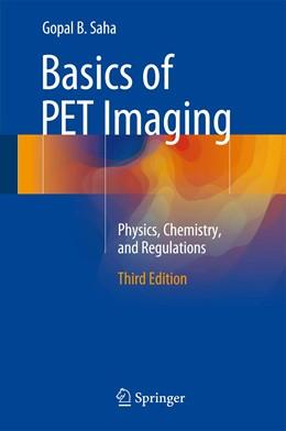 Abbildung von Saha, PhD | Basics of PET Imaging | 3. Auflage | 2015 | beck-shop.de