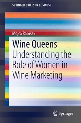Abbildung von Ramšak | Wine Queens | 1. Auflage | 2015 | beck-shop.de