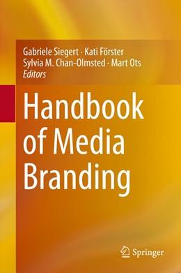 Abbildung von Siegert / Förster | Handbook of Media Branding | 1. Auflage | 2015 | beck-shop.de
