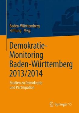 Abbildung von Demokratie-Monitoring Baden-Württemberg 2013/2014 | 1. Auflage | 2015 | beck-shop.de