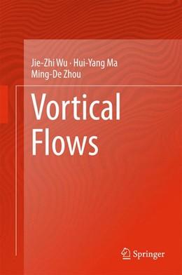 Abbildung von Wu / Ma / Zhou   Vortical Flows   2015   2015