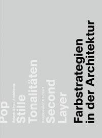 Abbildung von / Mc Lachlan / Neser   Farbstrategien in der Architektur   2015