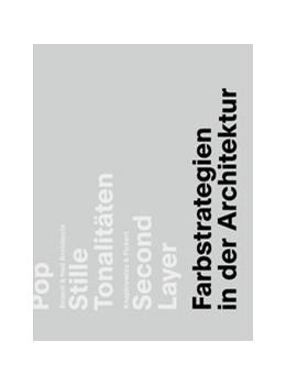 Abbildung von Mc Lachlan / Neser / Sibillano   Farbstrategien in der Architektur   2015