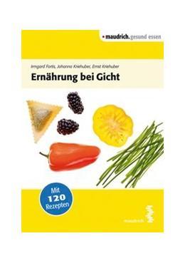 Abbildung von Kriehuber / Fortis | Ernährung bei Gicht | 2. Auflage | 2015 | beck-shop.de