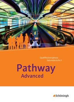 Abbildung von Pathway Advanced. Schülerband: mit Filmanalyse-Software auf CD-ROM | 1. Auflage | 2015 | beck-shop.de