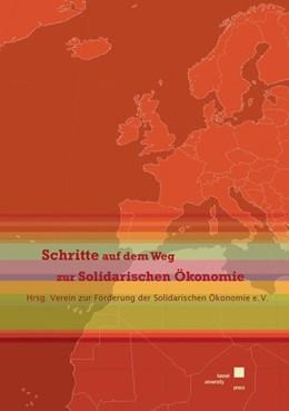 Abbildung von Schritte auf dem Weg zur Solidarischen Ökonomie | 2011