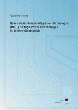 Abbildung von Kricke   Quasi-monolithische Integrationstechnologie (QMIT) für High-Power-Anwendungen im Mikrowellenbereich   2009