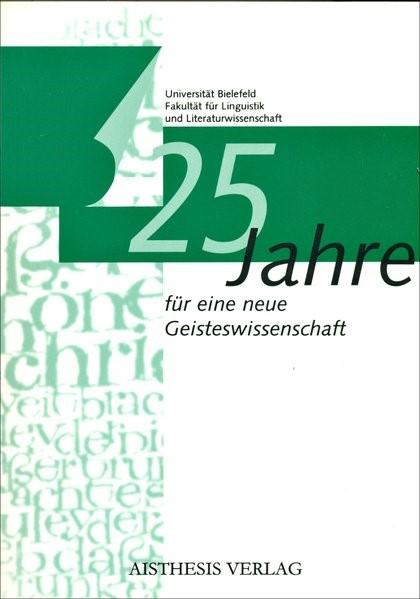 Abbildung von 25 Jahre für eine neue Geisteswissenschaft | 1999