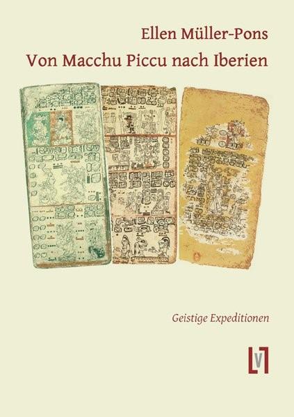 Von Macchu Piccu nach Iberien | Müller-Pons, 2013 | Buch (Cover)