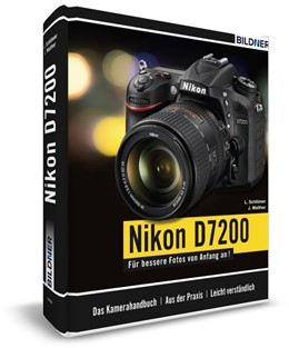 Abbildung von Schlömer / Walther | Nikon D7200 - Für bessere Fotos von Anfang an! | 2015 | Das umfangreiche Praxisbuch in...