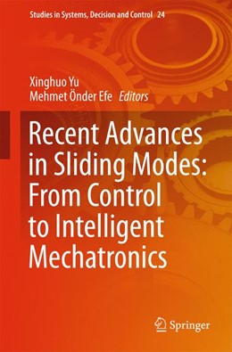 Abbildung von Yu / Önder Efe | Recent Advances in Sliding Modes: From Control to Intelligent Mechatronics | 2015 | 2015 | 24