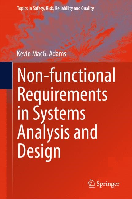 Non-functional Requirements in Systems Analysis and Design | Adams | 2015, 2015 | Buch (Cover)