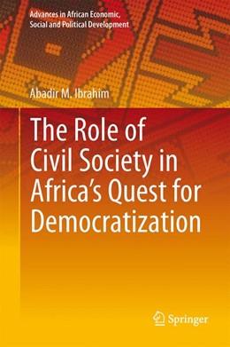 Abbildung von Ibrahim | The Role of Civil Society in Africa's Quest for Democratization | 1. Auflage | 2015 | 5 | beck-shop.de