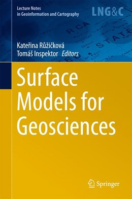 Abbildung von Ružicková / Inspektor | Surface Models for Geosciences | 1. Auflage | 2015 | beck-shop.de