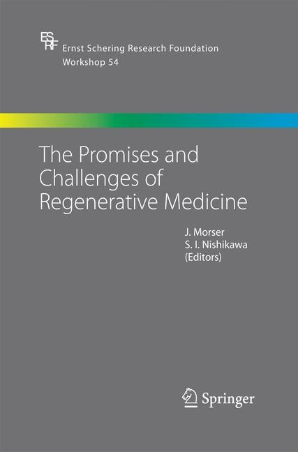 The Promises and Challenges of Regenerative Medicine | Morser / Nishikawa | 2005, 2014 | Buch (Cover)