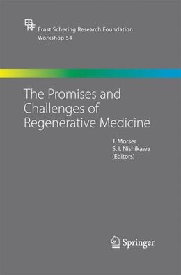 Abbildung von Morser / Nishikawa | The Promises and Challenges of Regenerative Medicine | 2005 | 2014 | 54