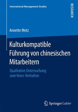 Abbildung von Metz | Kulturkompatible Führung von chinesischen Mitarbeitern | 2015 | 2015 | Qualitative Untersuchung zum V...