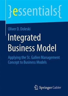 Abbildung von Doleski | Integrated Business Model | 2015 | 2015 | Applying the St. Gallen Manage...