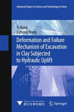 Abbildung von Hong / Wang | Deformation and Failure Mechanism of Excavation in Clay Subjected to Hydraulic Uplift | 1st ed. 2016 | 2015