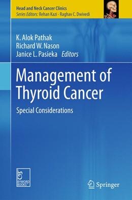 Abbildung von Pathak / Nason | Management of Thyroid Cancer | 1. Auflage | 2015 | beck-shop.de