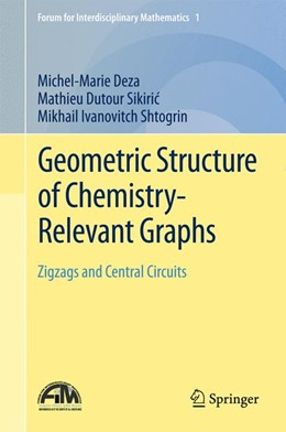 Abbildung von Deza / Sikiric / Shtogrin | Geometric Structure of Chemistry-Relevant Graphs | 2015 | 2015 | Zigzags and Central Circuits | 1