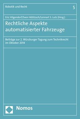 Abbildung von Hilgendorf / Hötitzsch / Lutz | Rechtliche Aspekte automatisierter Fahrzeuge | 2015 | Beiträge zur 2. Würzburger Tag... | 5