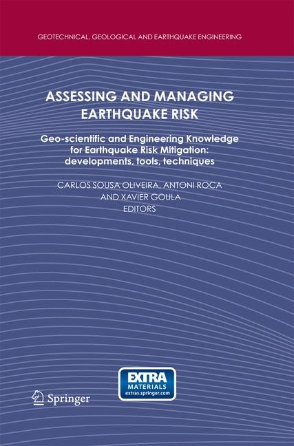 Assessing and Managing Earthquake Risk | Oliveira / Roca / Goula | 2006, 2014 | Buch (Cover)