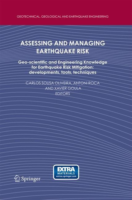 Abbildung von Oliveira / Roca / Goula | Assessing and Managing Earthquake Risk | 2006 | 2014