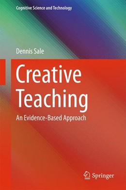 Abbildung von Sale | Creative Teaching | 2015 | 2015 | An Evidence-Based Approach