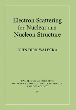 Abbildung von Walecka | Electron Scattering for Nuclear and Nucleon Structure | 2005 | 16