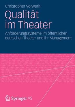 Abbildung von Vorwerk | Qualität im Theater | 2012 | 2012 | Anforderungssysteme im öffentl...