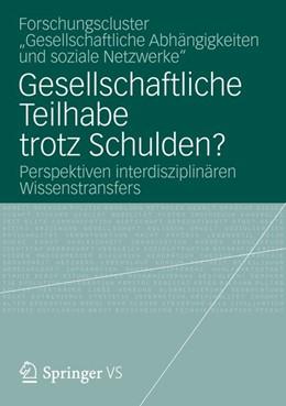 Abbildung von Gesellschaftliche Teilhabe trotz Schulden? | 2012 | 2012 | Perspektiven interdisziplinäre...