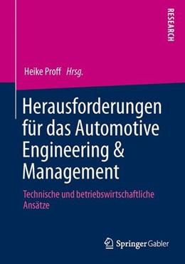 Abbildung von Proff | Herausforderungen für das Automotive Engineering & Management | 2013 | 2013 | Technische und betriebswirtsch...
