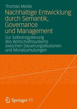 Abbildung von Melde   Nachhaltige Entwicklung durch Semantik, Governance und Management   1. Auflage   2012   beck-shop.de