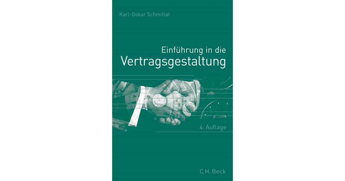 Einführung In Die Vertragsgestaltung Schmittat 4 Auflage 2015