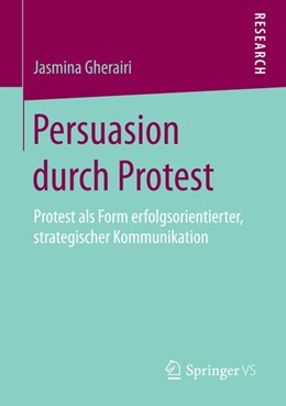 Abbildung von Gherairi | Persuasion durch Protest | 2015 | 2015 | Protest als Form erfolgsorient...