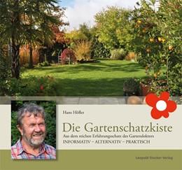Abbildung von Höfler   Die Gartenschatzkiste   Nachdruck   2015   Aus dem reichen Erfahrungsscha...