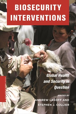 Abbildung von Lakoff / Collier | Biosecurity Interventions | 2008 | Global Health and Security in ...