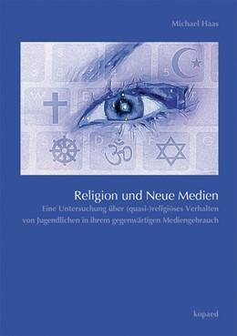 Abbildung von Haas   Religion und Neue Medien   1. Auflage   2015   beck-shop.de