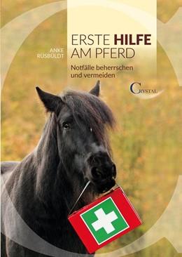Abbildung von Rüsbüldt | Erste Hilfe am Pferd | 1. Auflage | 2015 | beck-shop.de