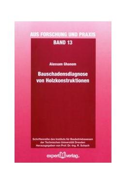 Abbildung von Ghanem | Bauschadensdiagnose von Holzkonstruktionen | 2012