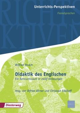 Abbildung von Börner / Edelhof / Edelhoff | Didaktik des Englischen | 2009 | Ein Kerncurriculum in zwölf Vo...