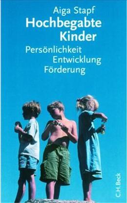 Abbildung von Stapf, Aiga | Hochbegabte Kinder | 5., aktualisierte Auflage | 2010 | Persönlichkeit, Entwicklung, F...