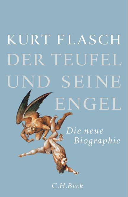 Cover: Kurt Flasch, Der Teufel und seine Engel